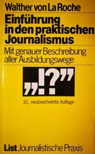 Das Buch hat mich schließlich zu meinem Studium geführt und auch sonst wertvolle Hinweise für den Einstieg in den Journalismus gegeben.